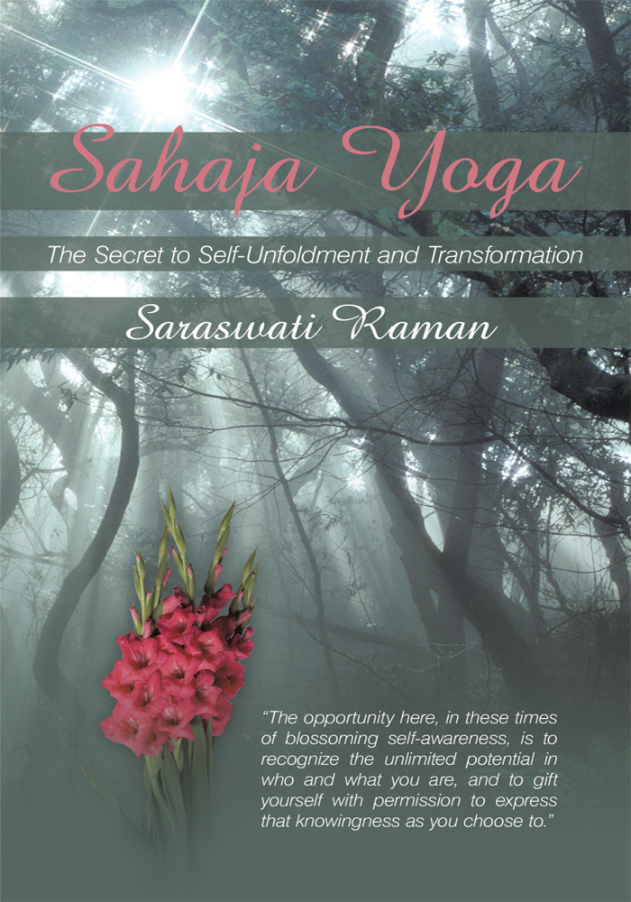 Sahaja Yoga-The Secret to Self-Unfoldment and Transformation