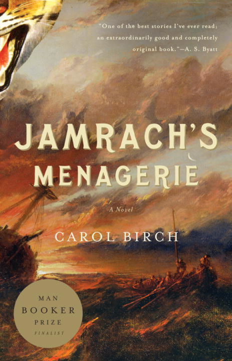Jamrach's Menagerie By: Carol Birch
