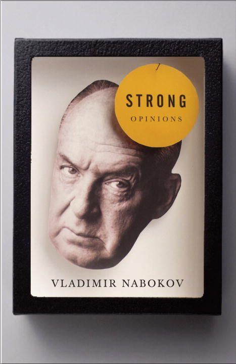 Strong Opinions By: Vladimir Nabokov