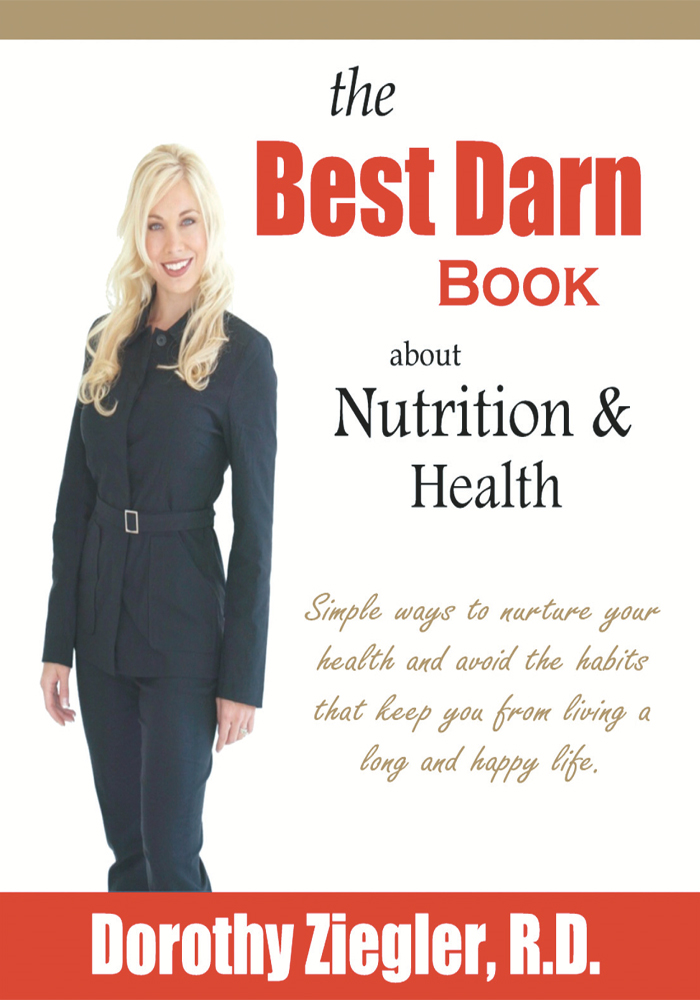 The Best Darn Book About Nutrition and Health
