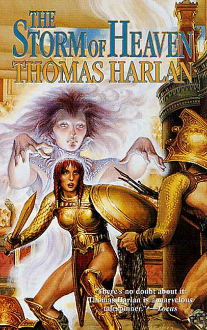 The Storm of Heaven By: Thomas Harlan