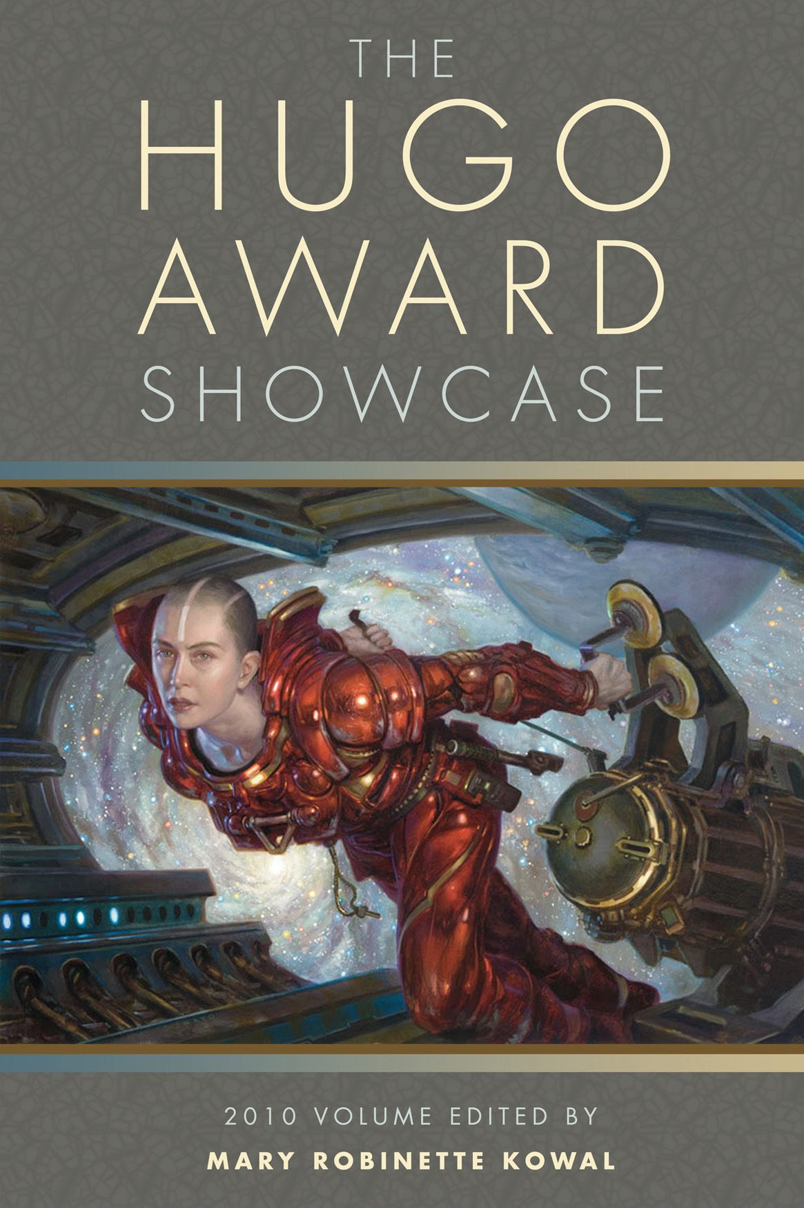 The Hugo Award Showcase: 2010 Edition By: Mary Robinette Kowal