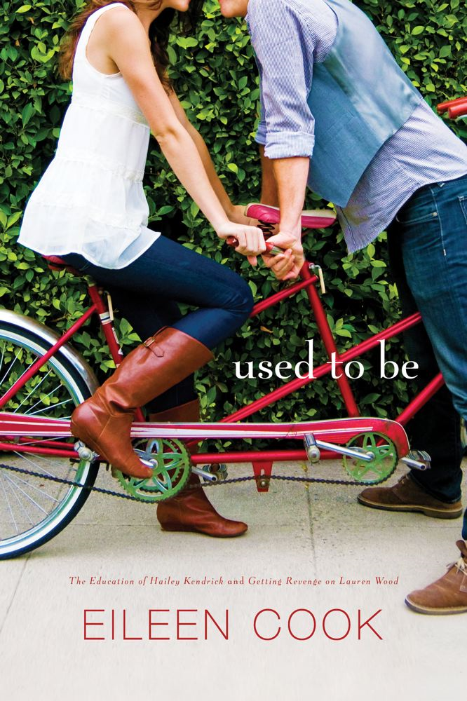 Used to Be By: Eileen Cook