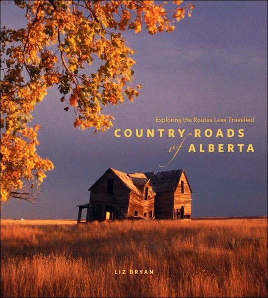 Country Roads of Alberta By: Liz Bryan