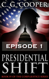 Presidential Shift - Episode 1