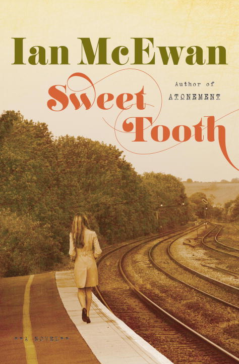 Sweet Tooth By: Ian McEwan
