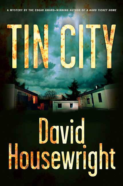 Tin City By: David Housewright