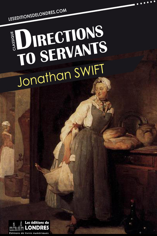 Jonathan Swift - Directions to Servants (Hesperus Classics)