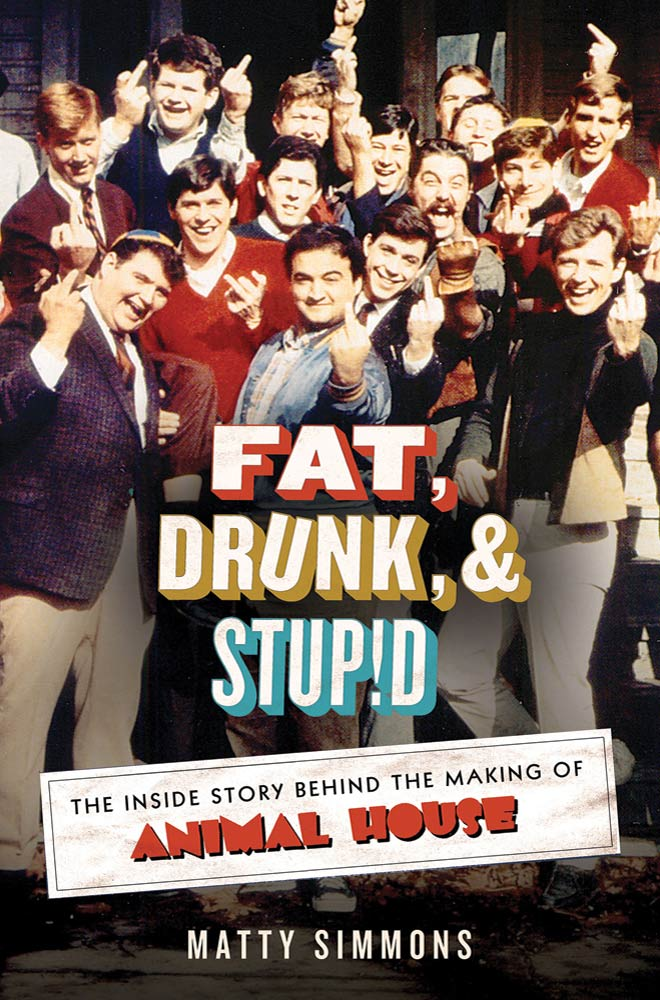Fat, Drunk, and Stupid By: Matty Simmons