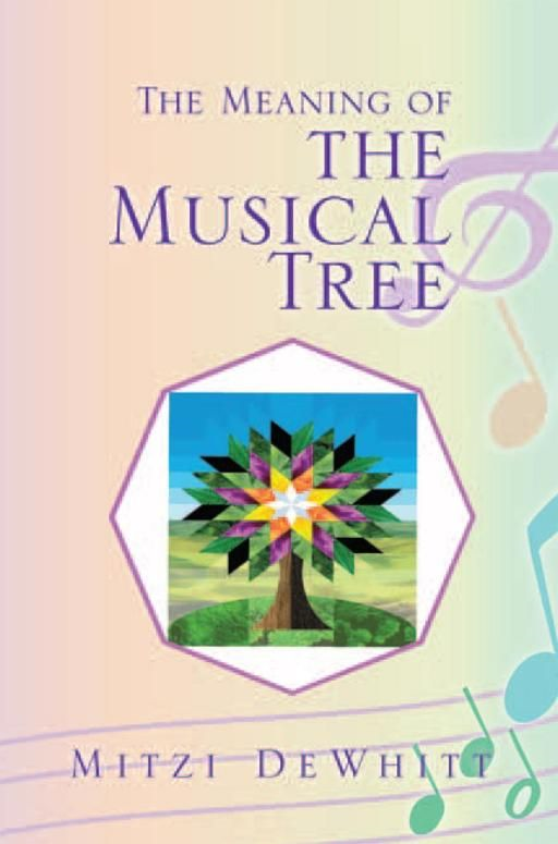 The Meaning of the Musical Tree