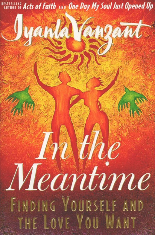 In the Meantime By: Iyanla Vanzant