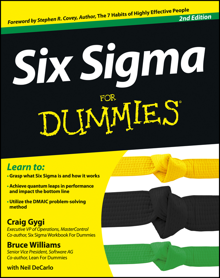 Six Sigma For Dummies By: Bruce Williams,Craig Gygi