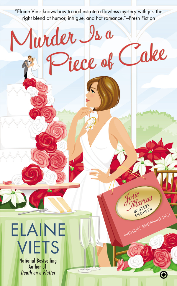 Murder is a Piece of Cake By: Elaine Viets
