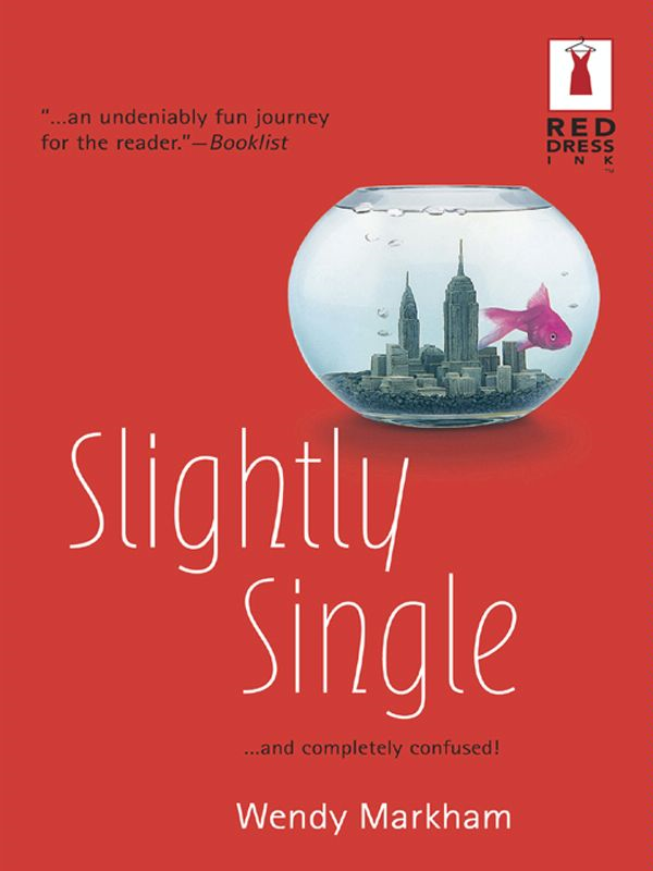 Slightly Single By: Wendy Markham