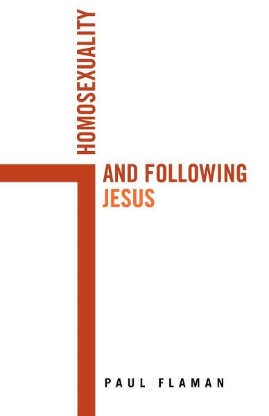 Homosexuality and Following Jesus
