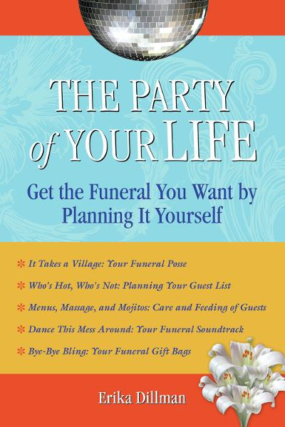 The Party of Your Life By: Erika Dillman