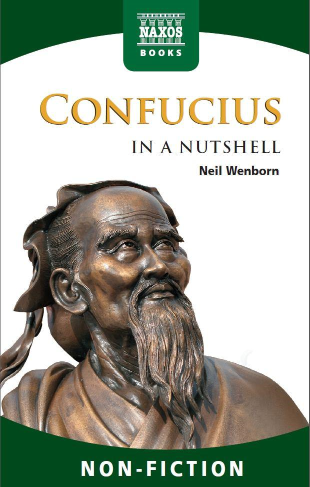 Confucius  In a Nutshell By: Neil Wenborn