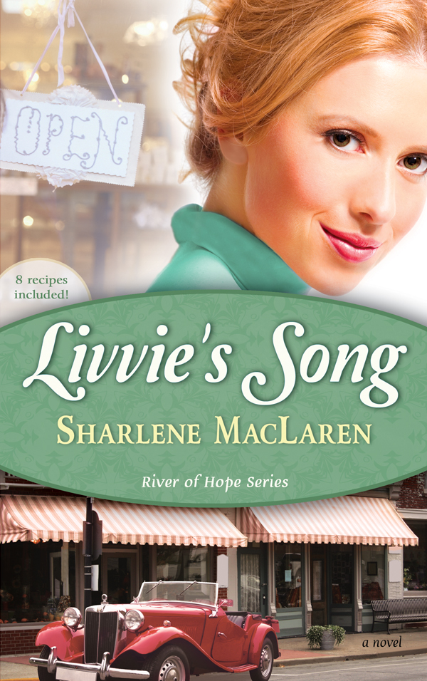 Livvie's Song By: Sharlene MacLaren