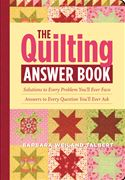 online magazine -  The Quilting Answer Book: Solutions to Every Problem You'll Ever Face; Answers to Every Question You'll Ever Ask