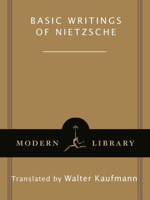 Basic Writings of Nietzsche By: Friedrich Nietzsche