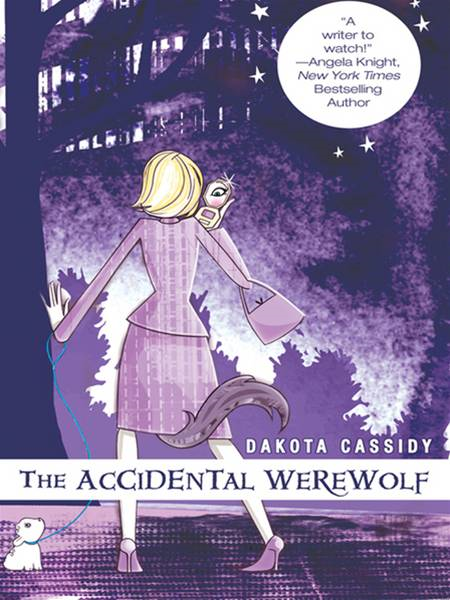 The Accidental Werewolf By: Dakota Cassidy