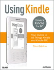 Using Kindle: Your Guide to All Things Kindle