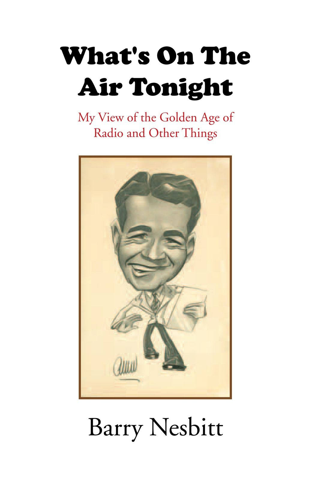What's On The Air Tonight By: Barry Nesbitt