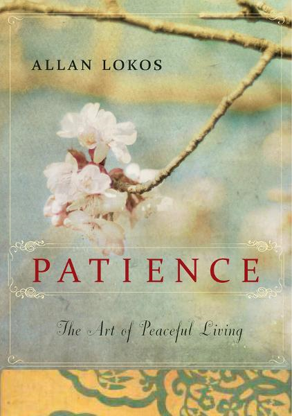 Patience By: Allan Lokos