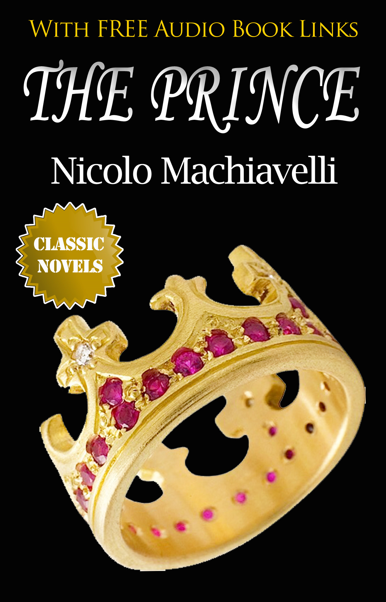THE PRINCE Classic Novels: New Illustrated [Free Audio Links]