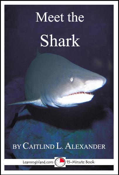 Meet the Shark: A 15-Minute Book