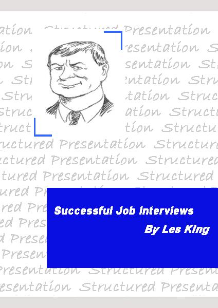 Successful Job Interviews By: Les King