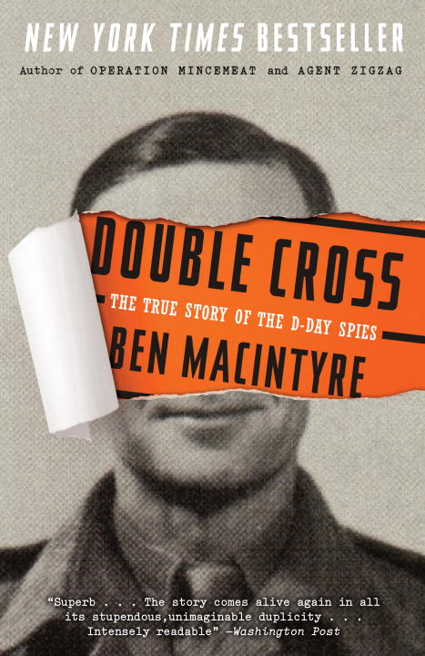 Double Cross By: Ben Macintyre