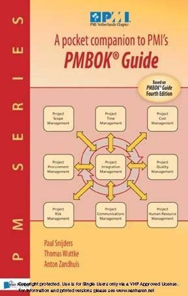 A pocket companion to PMI?s PMBOK� Guide By: Paul Snijders, Paul