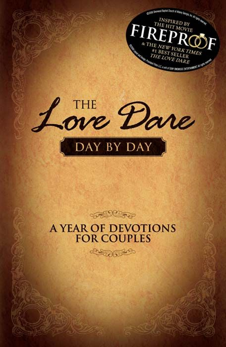 The Love Dare Day by Day By: Alex Kendrick,Stephen Kendrick