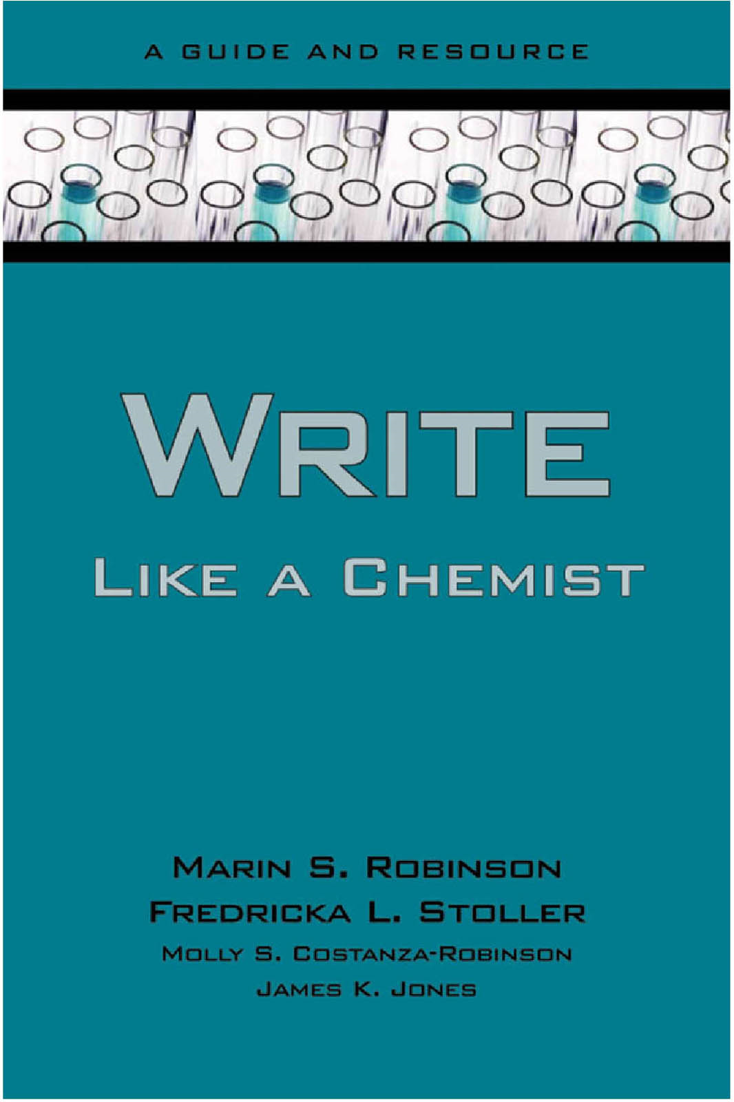 Write Like a Chemist:A Guide and Resource