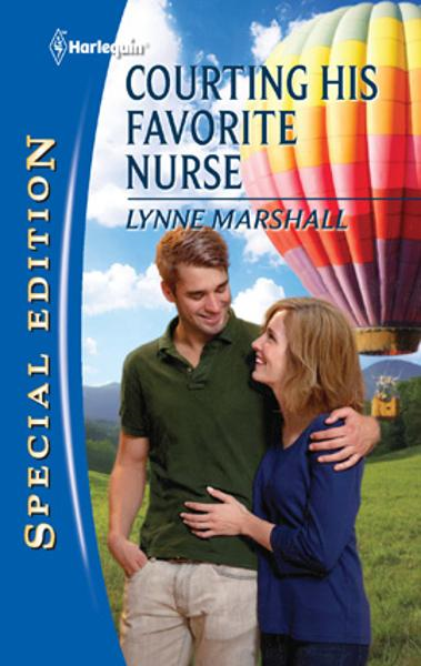 Courting His Favorite Nurse By: Lynne Marshall