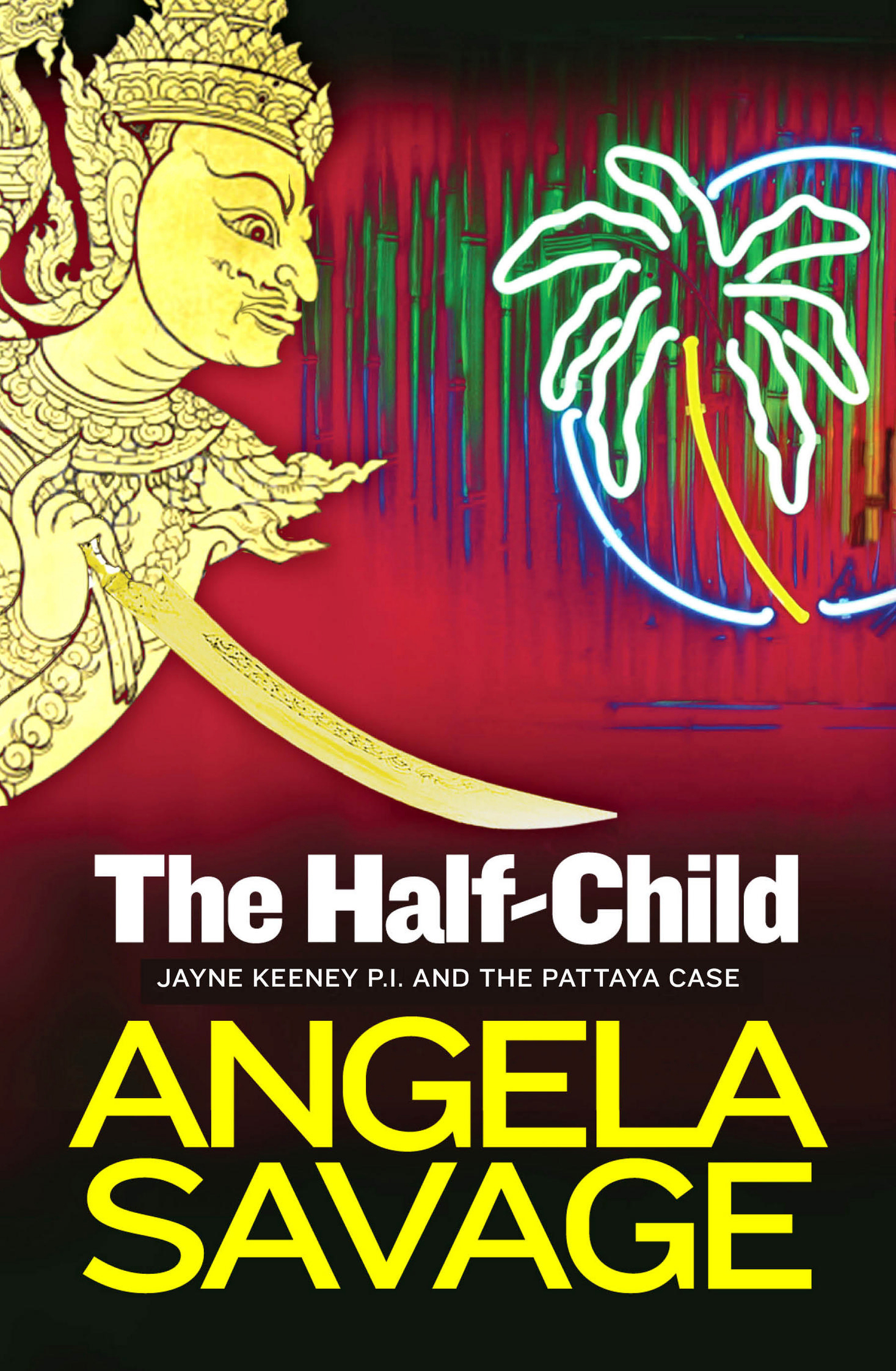 The Half-Child By: Angela Savage