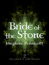 Bride Of The Stone: Circle Of Nine Trilogy 2: