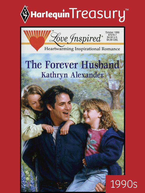 The Forever Husband By: Kathryn Alexander