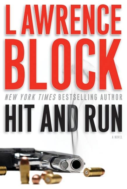 Hit and Run By: Lawrence Block