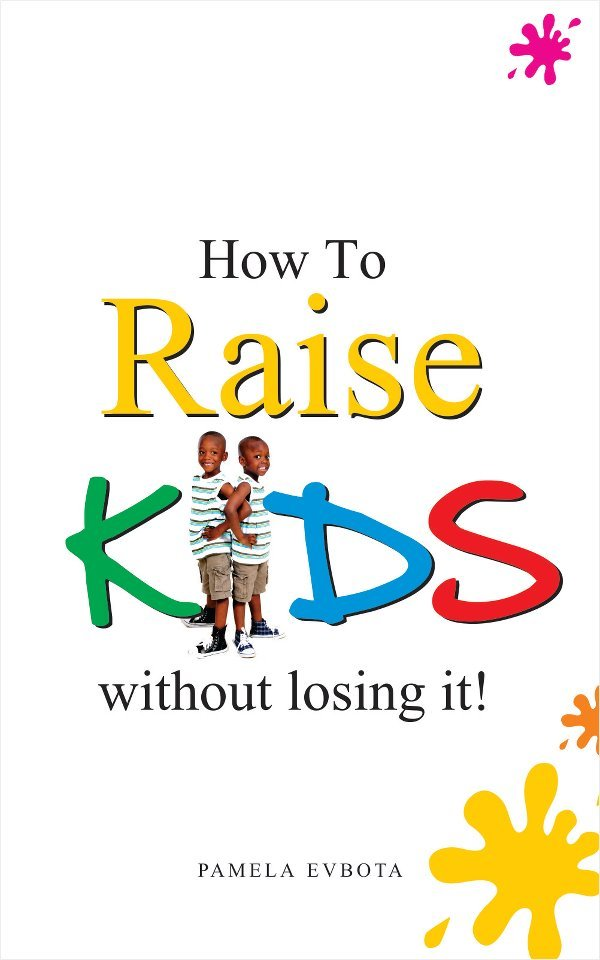 How to Raise Kids Without Loosing It