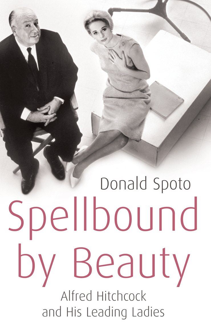 Spellbound by Beauty Alfred Hitchcock and His Leading Ladies