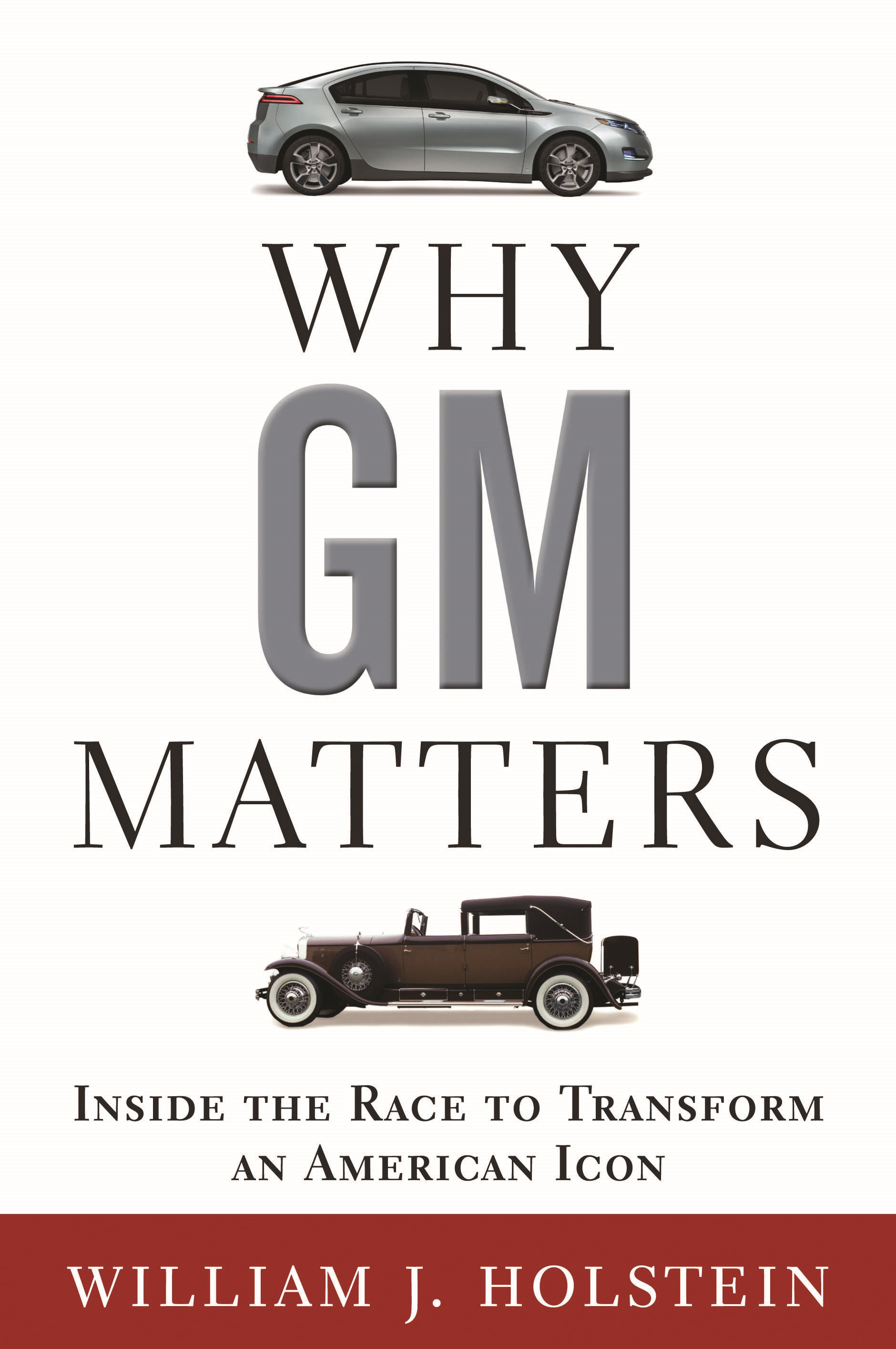 Why GM Matters By: William Holstein