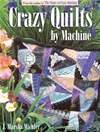 Crazy Quilts By Machine
