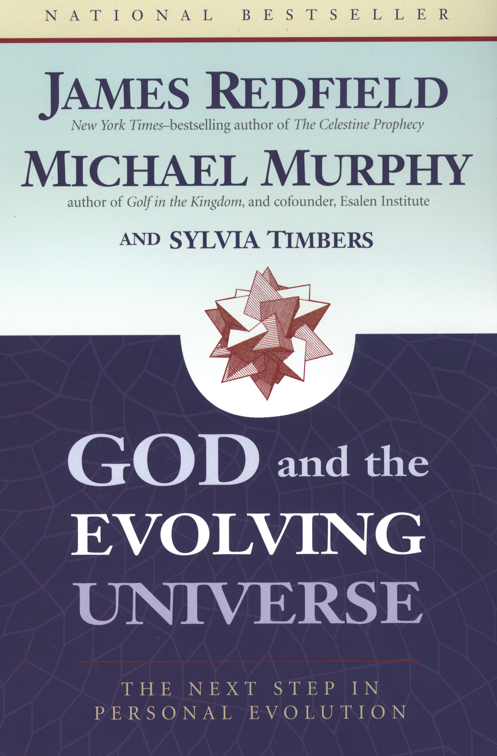 God & the Evolving Universe PA By: James Redfield,Michael Murphy