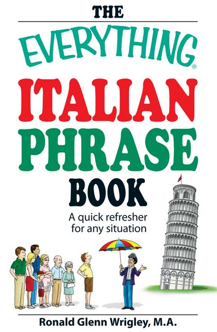 The Everything Italian Phrase Book