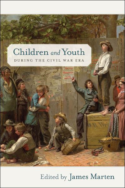 Children and Youth during the Civil War Era