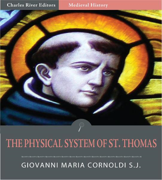 The Physical System of St. Thomas (Illustrated Edition)