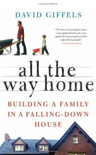 All the Way Home By: David Giffels