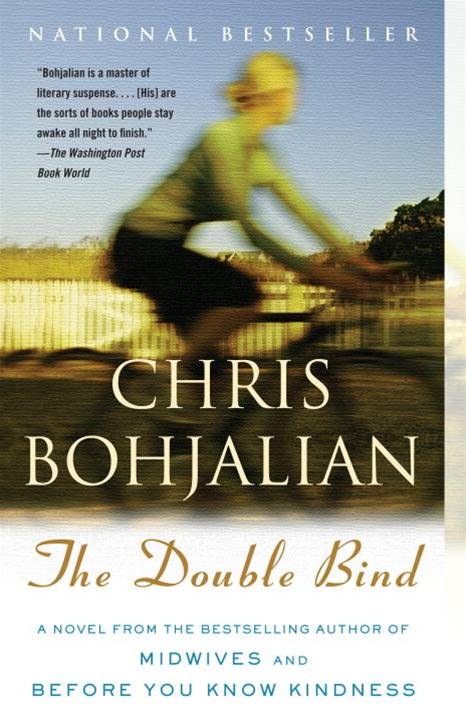 The Double Bind By: Chris Bohjalian